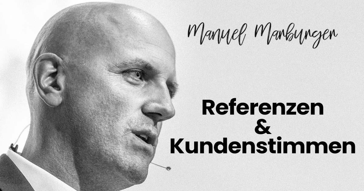 Manuel Marburger - Referenzen & Kundenstimmen